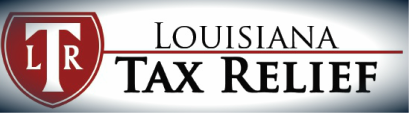 Louisiana Tax Relief | Tax Resolution Experts